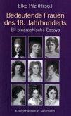 Bedeutende Frauen des 18. Jahrhunderts