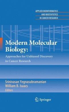 Modern Molecular Biology: - Yegnasubramanian, Srinivasan / Isaacs, William (ed.)