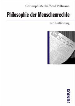 Philosophie der Menschenrechte zur Einführung - Menke, Christoph; Pollmann, Arnd