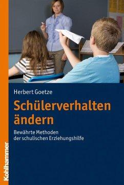 Schülerverhalten ändern - Goetze, Herbert