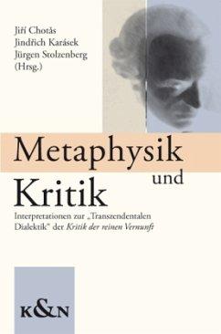 Metaphysik und Kritik