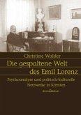 Die gespaltene Welt des Emil Lorenz