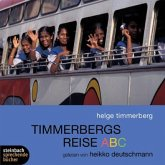 Timmerbergs Reise ABC, 2 Audio-CDs