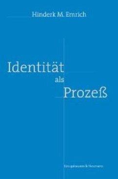 Identität als Prozeß - Emrich, Hinderk M.