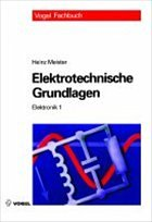 Elektrotechnische Grundlagen - Meister, Heinz