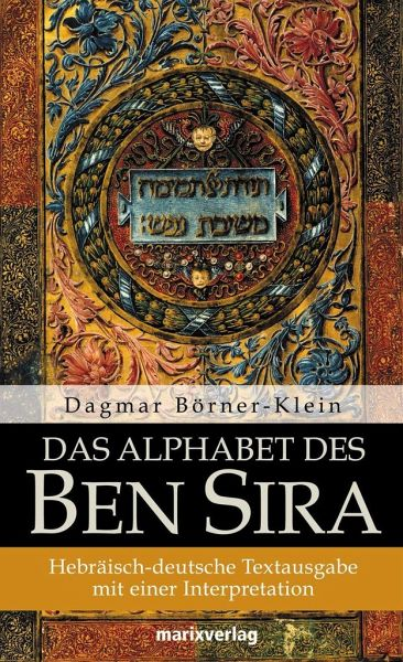 das alphabet des ben sira von dagmar b rner klein buch. Black Bedroom Furniture Sets. Home Design Ideas