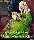 Meister: Rogier Van der Weyden
