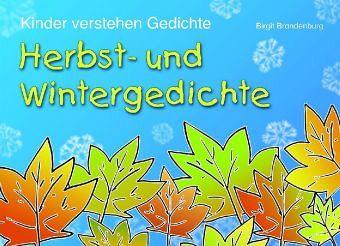 Herbst- und Wintergedichte - Brandenburg, Birgit