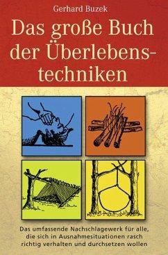 22507535n Das große Buch der Überlebenstechniken