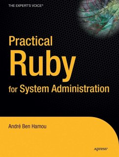 Practical Ruby for System Administration - Ben Hamou, André