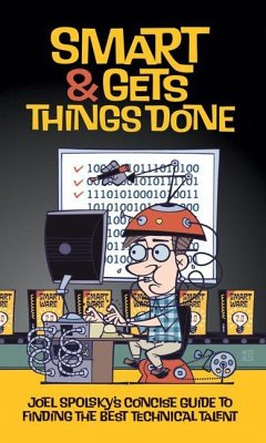 Smart and Gets Things Done - Spolsky, Avram Joel