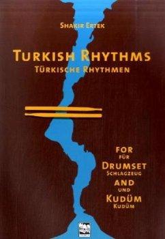 Türkische Rhythmen für Schlagzeug und Kudüm, m. Audio-CDTurkish Rhythms for Drumset and Kudüm, w. Audio-CD
