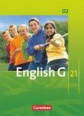 English G 21 D2: 6. Schuljahr. Schülerbuch