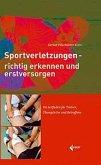 Sportverletzungen - richtig erkennen und erstversorgen