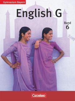 English G 6: 10. Jahrgangsstufe. Schülerbuch. G...