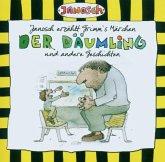 Janosch Erzählt Grimms Märchen:Der Däumling U.A.