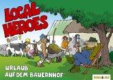 Local Heroes - Urlaub auf dem Bauernhof