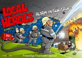 Local Heroes - Alarm in Güllerup!