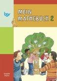 Mein Mathebuch 2. Schülerbuch. Bayern