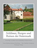 Schlösser, Burgen und Ruinen der Steiermark 1