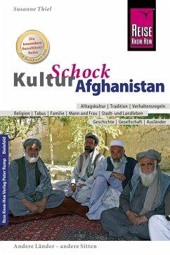 Reise Know-How KulturSchock Afghanistan - Thiel, Susanne