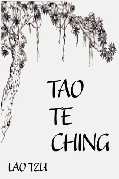 a review of lao tzung book tao te ching Sue-ching chan: life-and-death's  a study on book information transition behavior of taiwan children's book market:  how gan lin lao mu can be talked.