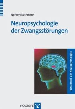 Neuropsychologie der Zwangsstörung