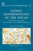 Global Sedimentology of the Ocean: An Interplay Between Geodynamics and Paleoenvironment