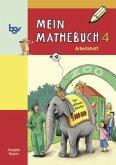 Mein Mathebuch 4. Arbeitsheft. Bayern
