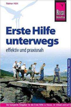 Reise Know-How Erste Hilfe unterwegs - effektiv und praxisnah - Wirth, Armin