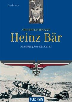 Oberstleutnant Heinz Bär - Kurowski, Franz
