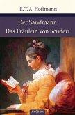 Der Sandmann / Das Fräulein von Scuderi