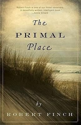 The Primal Place - Finch, Robert