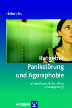 Ratgeber Panikstörung und Agoraphobie - Heinrichs, Nina