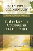 Ephesians to Colossians and Philemon: A Guide for Reflection and Prayer