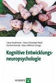 Kognitive Entwicklungsneuropsychologie