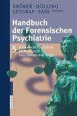 Handbuch der Forensischen Psychiatrie 5