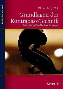 Grundlagen der Kontrabass-TechnikPrinciples of Doublebass-Technique