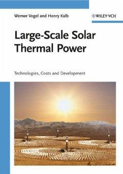 Large-Scale Solar Thermal Power - Vogel, Werner; Kalb, Henry