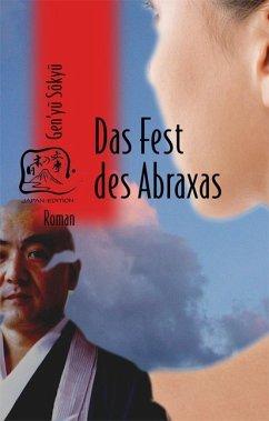Das Fest des Abraxas - Gen'yu, Sokyu