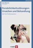 Persönlichkeitsstörungen: Ursachen und Behandlung