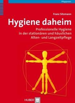 Hygiene daheim - Sitzmann, Franz