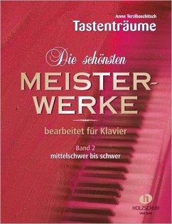 Die schönsten Meisterwerke, für Klavier