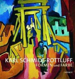 Karl Schmidt-Rottluff - Formen und Farbe - Schmidt-Rottluff, Karl