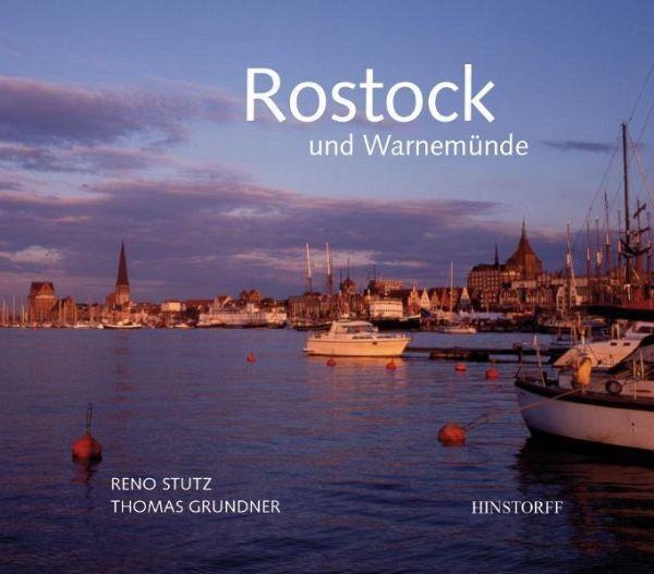 Rostock und Warnemünde - Stutz, Reno; Grundner, Thomas