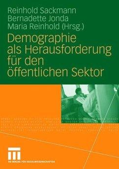 Demographie als Herausforderung für den öffentlichen Sektor - Sackmann, Reinhold / Jonda, Bernadette / Reinhold, Maria (Hrsg.)
