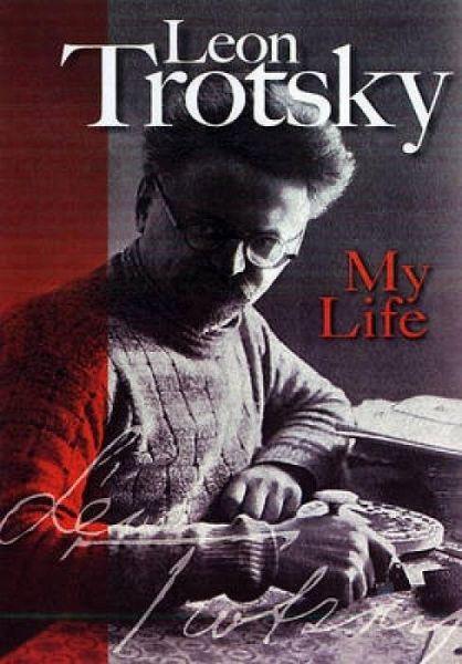 My Life - Trotsky, Leon
