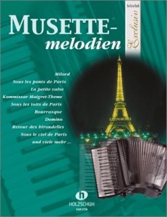 Musettemelodien, für Akkordeon