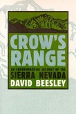 Crow's Range: An Environmental History of the Sierra Nevada