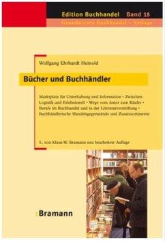 Bücher und Buchhändler - Heinold, Wolfgang E.